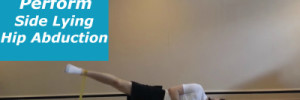 How to Perform Side Lying Hip Abduction